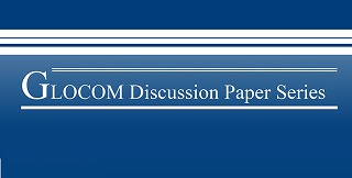 GLOCOM DISCUSSION PAPER