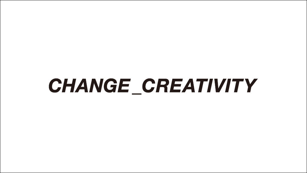 CHANGE_CREATIVITY