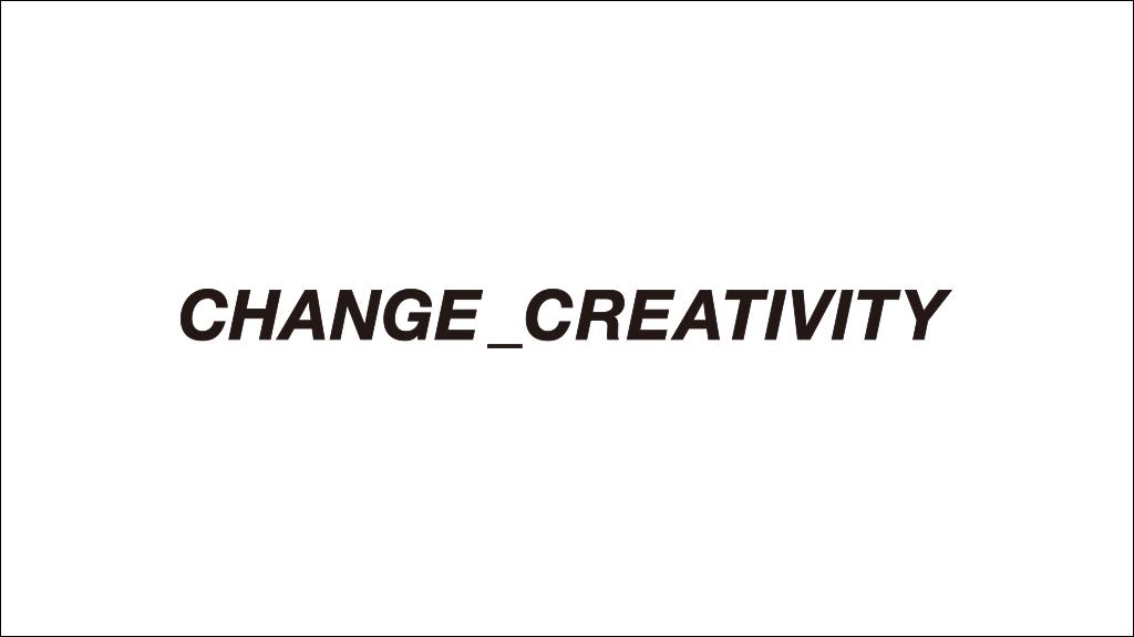 CHANGE_CREATIVITY